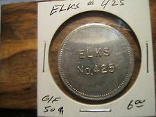 ELKHART INDIANA -  ELKS GOOD FOR 50 CENTS IN TRADE TOKEN  - Lodge No. 425