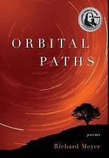NEW Orbital Paths by Richard Meyer