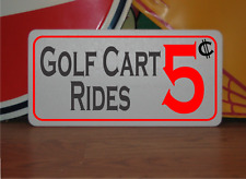 GOLF CART RIDES RIDES 5 Cents Metal Sign