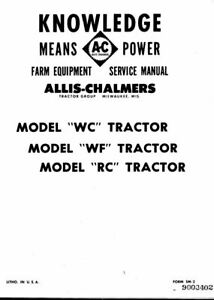 Allis Chalmers WC WF RC Service & Operator Manuals, W-25, W-201, PDF on CD disc