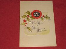 1909 Xmas - The Best of Best Wishes Postcard #741A Embossed Posted VG