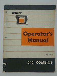 Original Oliver Model 545 Combine Operator's Manual No. 446 533 Issued 1970