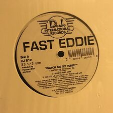 FAST EDDIE • Watch Me Git Funky • Vinile 12 Mix • DJ812