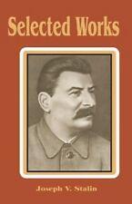 Selected Works by Joseph V. Stalin (2002, Paperback)