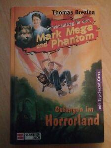 MARK MEGA UND PHANTOM :Gefangen im Horrorland,  Band 4
