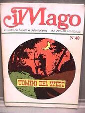 IL MAGO N 40 Luglio 1975 Uomini del West Fumetti Narrativa per Ragazzi Racconto