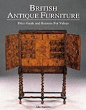 British Antique Furniture, 5th Edition: Price Guide and Reasons for Values, Furn