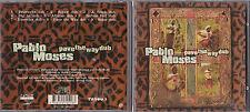 CD 9 TITRES PABLO MOSES PAVE THE WAY DUB DE 1998 FRANCE TBE