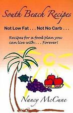 South Beach Recipes, Not Low Fat, Not No Carb: Recipes for a Food Plan-ExLibrary