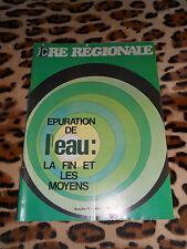 REVUE - Ère Régionale - n° 11, mai 1971- épuration de l'eau: la fin & les moyens