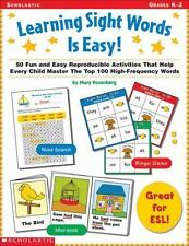 Learning Sight Words Is Easy!: 50 Fun and Easy Reproducible Activities That Help