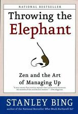 Throwing the Elephant: Zen and the Art of Managing Up-ExLibrary