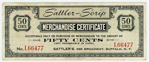 Sattler Scrip/Buffalo. N.Y  … 50 Cents  .. ND ... *VF+*   Merchandise Cert