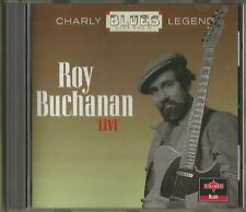 "Roy Buchanan - "" Live "" - Charly Rec. CD CBL 758 Germany 1995"
