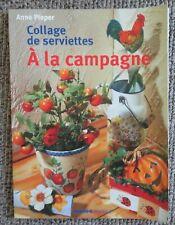 Collage de serviettes A LA CAMPAGNE Anne Pieper - Mango Pratique