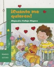 ¡Cuánto me quieren!  They Love Me So Much (Ricardetes) (Spanish Edition)