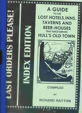 LAST ORDERS PLEASE (HULL'S OLD TOWN PUBS) published 1996