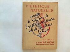 DIETETIQUE NATURELLE 1959 REGIME HYPERTENSION CIRCULATION BIRCHER BENNER