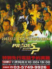 Fedor Emelianenko Kazushi Sakuraba Royce Gracie +4 Signed 8.5x11 Pride FC Poster