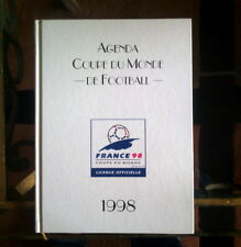 AGENDA OFFICIEL COUPE DU MONDE FOOTBALL 1998 FRANCE ETAT NEUF FOOTIX