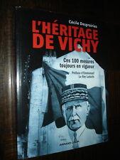 L'HERITAGE DE VICHY - Ces 100 mesures toujours en vigueur - C. Desprairies 2012