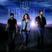 LADY ANTEBELLUM 747 CD BRAND NEW