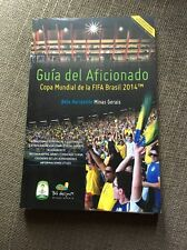 2014 FIFA World Cup: Supporters' Guide To Belo Horizonte (Portuguese) + City Map
