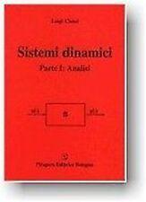 Luigi Chisci - Sistemi dinamici. Parte I: analisi - Pitagora Editrice Bologna...