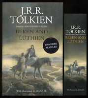 J.R.R. Tolkien - Beren and Lúthien; SIGNED by Alan Lee 1st/1st + bookmark