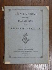 L'ÉTABLISSEMENT CENTRAL D'AUVERGNE & la thermothérapie BRIOUDE Haute-Loire 1885