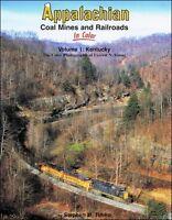 APPALACHIAN Coal Mines and Railroads, Vol. 1 KENTUCKY -- (NEW BOOK)