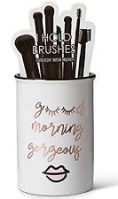 "Tri- coastal Makeup Brush Holder Pencil Toothbrush Cup "" Good Morning Gorgeous"""