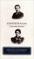 Einstein in Love: [A Scientific Romance]