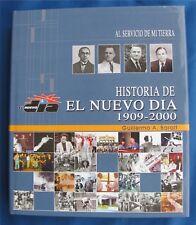 Historia De El Nuevo Dia 1909-2000 (Hardcover) by Guillermo A. Baralt