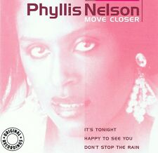 Phyllis Nelson-Move Closer-CD Neuf-happy to see you-reachin'