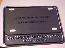 Champion Motorcycles Mesa, AZ Dealership License Plate Metal NEW