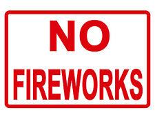 NO FIREWORKS Sign Durable Aluminum NO RUST Security Sign