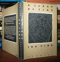 Fink, Ida A SCRAP OF TIME  1st Edition 1st Printing