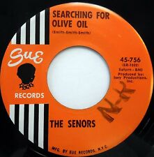 The SENORS doowop 45 on SUE  May I Have This Dance Searching For Olive Oil F2572