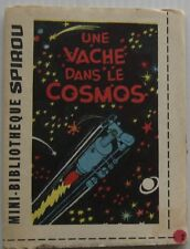 MINI STORY ONE COW DANS LE COSMOS supplement SPIROU No.1335 Year 1963