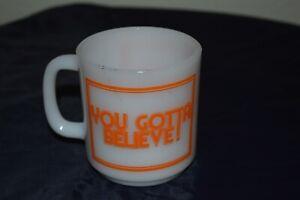 "GLASBAKE ""YOU GOTTA BELIEVE"" milk glass & Orange COFFEE CUP -MUG Hot Chocolate!"