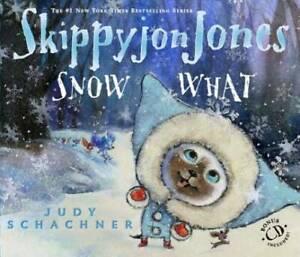 Skippyjon Jones Snow What - Hardcover By Schachner, Judy - GOOD