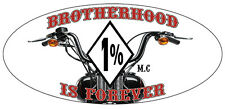 1% SUPPORT YOUR LOCAL MC BROTHERHOOD IS FOREVER MOTORCYCLE STICKER SPRINGER