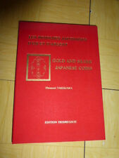 TAKEKAWA Les MONNAIES JAPONAISES d' OR & d' ARGENT GOLD & SILVER JAPANESE COINS