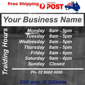 TRADING OPENING HOURS sticker door sign vinyl cut 30X30cm with ur Business name