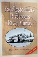 Paddlesteamers and Riverboats of the River By Peter Christopher (Paperback,2001)