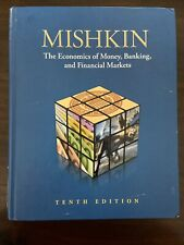 The Economics Of Money, Banking, And Financial Markets Tenth Edition Mishkin