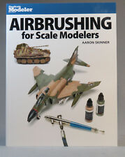 KALMBACH AIRBRUSHING FOR SCALE MODELERS GUIDE BOOK Aaron Skinner model 12485 NEW