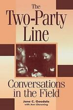 The Two-Party Line : Conversations in the Field by Ann Chowning and Jane C....