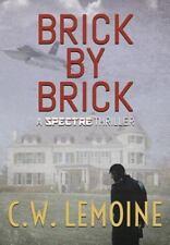 Brick by Brick (Hardback or Cased Book)